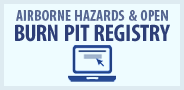 Airborne Hazards and Open Burn Pit Registry