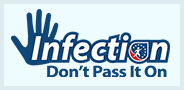 Infection: Don't Pass It On