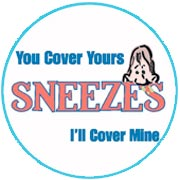 Drawing of man sneezing. Text: Sneezes - You cover yours, I'll cover mine