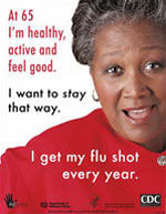 Flu 2 - At 65, I'm Healthy, Active,  and Feel Good