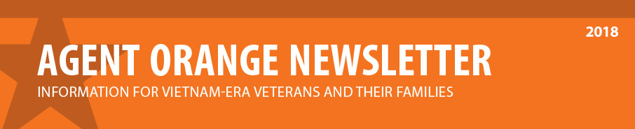 Agent Orange Newsletter: Information for Vietnam-era Veterans and their families.