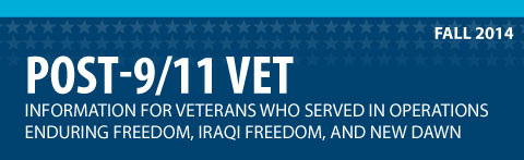 Post-9/11 Vet. Information for veterans who served in operations enduring freedom, iraqi freedom, and new dawn