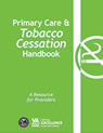 Primary Care and Tobacco Cessation Handbook